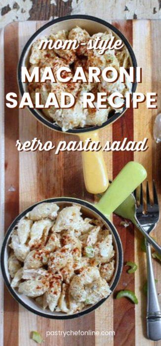 "overhead shot of 2 bowls of macaroni salad. Text reads ""Macaroni Salad Recipe, retro pasta salad"""