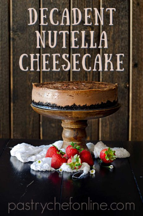 nutella cheesecake with chocolate crumb crust on a wooden pedestal. Text reads decadent nutella cheesecake