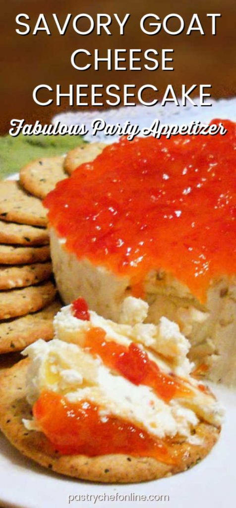 """savory goat cheese cheesecake topped with pepper jelly text reads """"savory goat cheese cheesecake"""