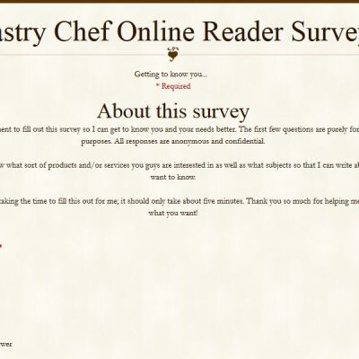 Pastry Chef Online Reader Survey