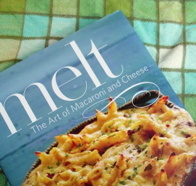 Melt: The Art of Macaroni and Cheese, A Cookbook Review