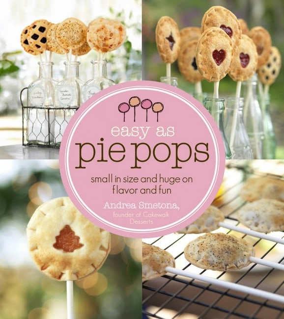 Easy as Pie Pops cookbook