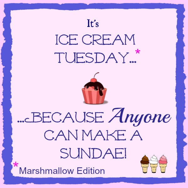 Ice Cream Tuesdays, Mallow Madness