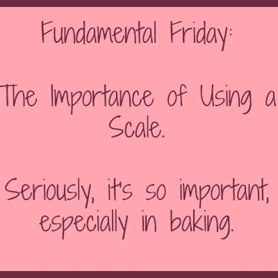 The Importance of Using a Scale for Fundamental Friday