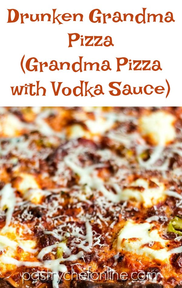 "close up image of grandma pizza text reads ""drunken grandma pizza grandma pizza with vodka sauce"""