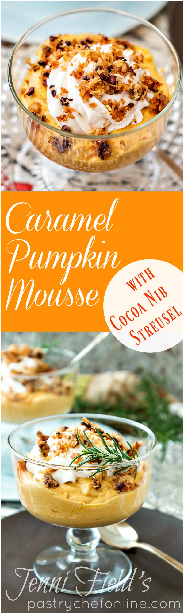 This spectacular caramel pumpkin mousse with cocoa nib streusel is the perfect flavorful yet light dessert recipe for the end of your Thanksgiving meal. Try it. I bet it will become a new favorite! #ProgressiveEats | pastrychefonline.com