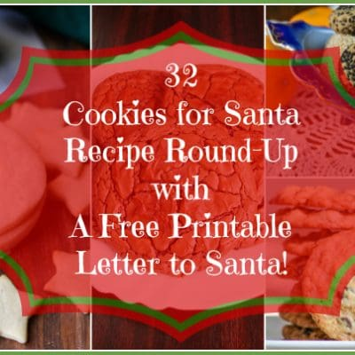 Cookies for Santa Round-Up | Printable Letter to Santa