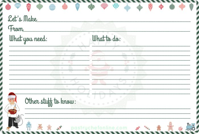 "recipe card with a green and white candy striped border, christmas ornaments at the top and christmas toys at the bottom. Text reads ""let's make,"" ""From"" ""What you need,"" ""What to do"" and ""other Stuff to know"""