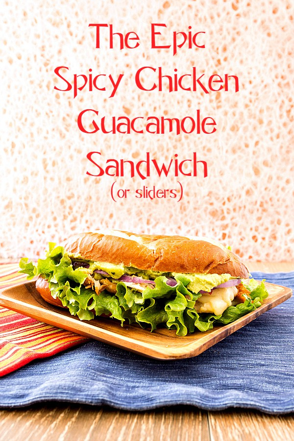 The spicy chicken guacamole sandwich is one of the most delicious sandwich combinations I've ever had. Make them as epic sandwiches or as small sliders for your Super Bowl Party. Either way, these are serious game day food your guests are going to love! | pastrychefonline.com