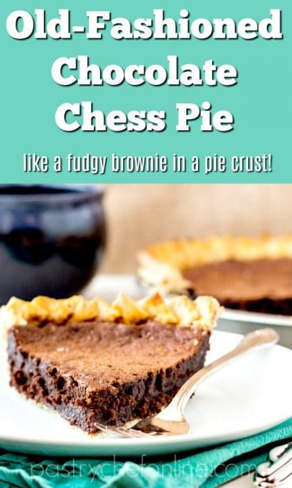 "slice of chocolate pie on a white plate with a blue mug in the background. Text reads ""chocolate chess pie lieke a fudgy brownie in a pie crust"""