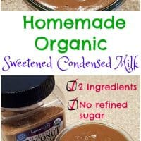 Homemade Organic Sweetened Condensed Milk (No Refined Sugar)