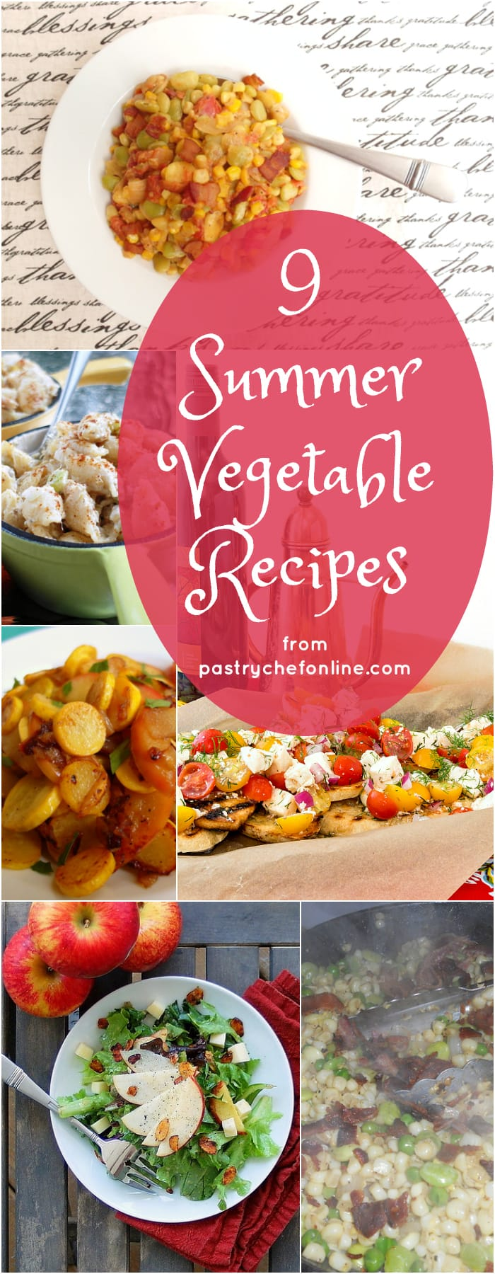 9 summer vegetable recipes from Jenni Field's Pastry Chef Online to help you use summer's bounty in delicious ways! | pastrychefonline.com
