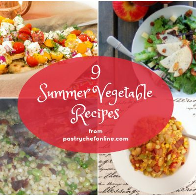 Summer Vegetable Recipes: Making the Most of Summer's Bounty