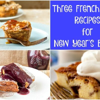 Three French Toast Recipes for New Year's Brunch