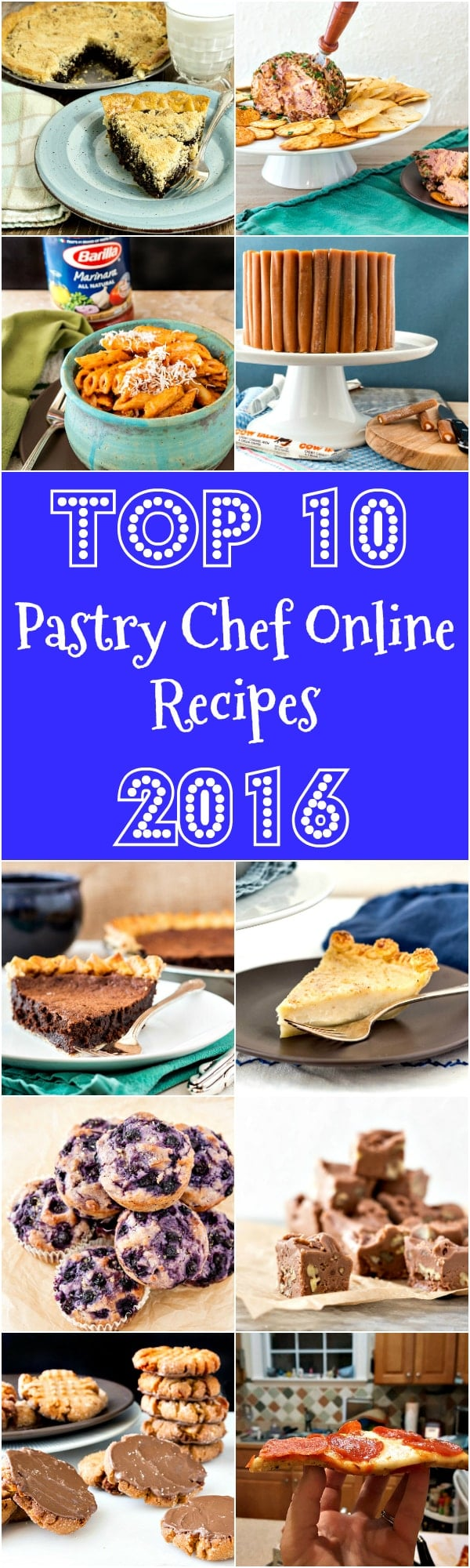 Top 10 Recipes from Pastry Chef Online for 2016, from cauliflower pizza crust to creamy cocoa fudge, I have you covered!   pastrychefonline.com