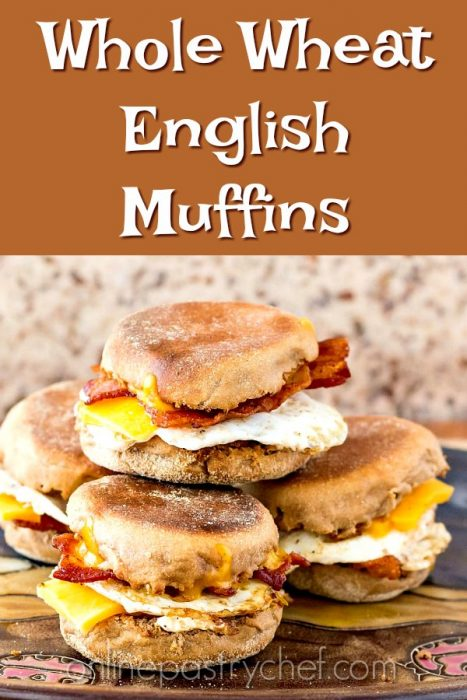 "a pile of bacon, egg and cheese sandwiches made on English muffins. Text reads ""Whole Wheat English Muffins"""