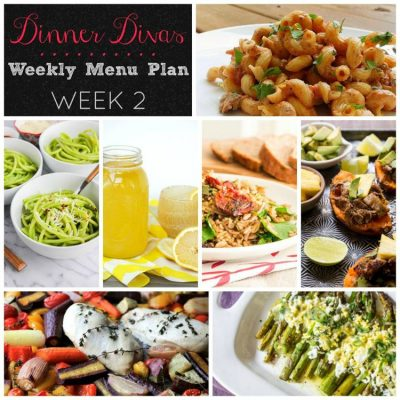 Dinner Divas Weekly Meal Plan Week Two