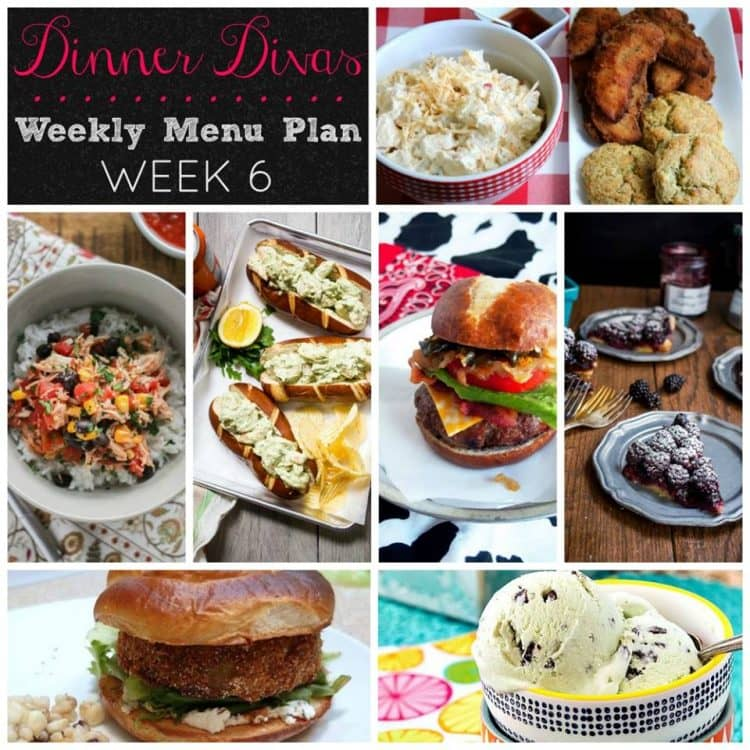 "Dinner Divas Weekly Meal Plan Week Six, helping you answer the question ""what's for dinner?"" as well as ""what's for dessert!"""