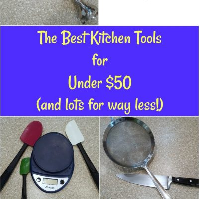The Best Kitchen Tools Under $50