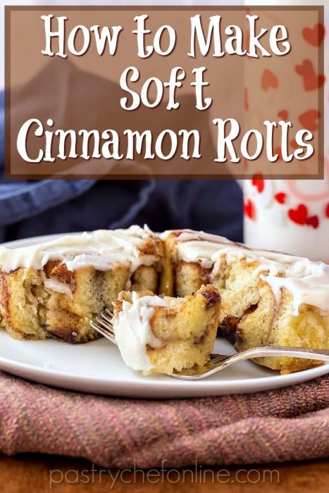 "pin image of plate with a cut cinnamon roll on it. Text reads ""How to make soft cinnamon rolls"""