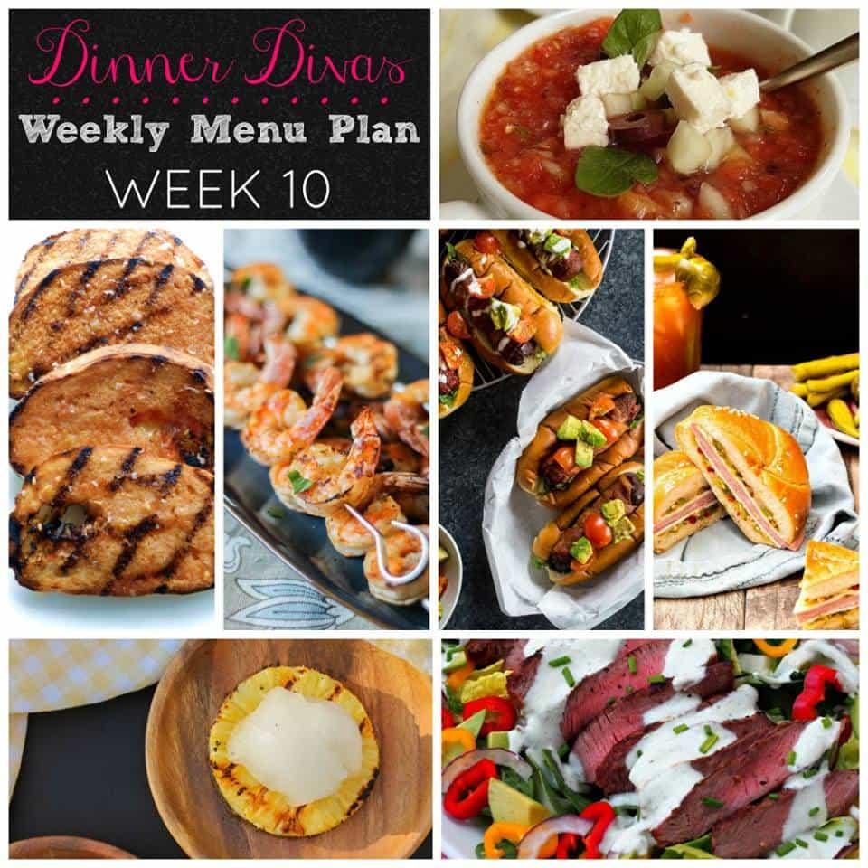 Dinner Divas Weekly Meal Plan, Week 10: A week's worth of grilling recipes. Enjoy!