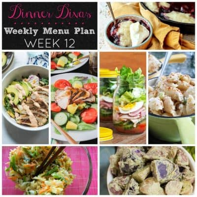 Dinner Divas Weekly Meal Plan: Week 12 | Salads and Extras
