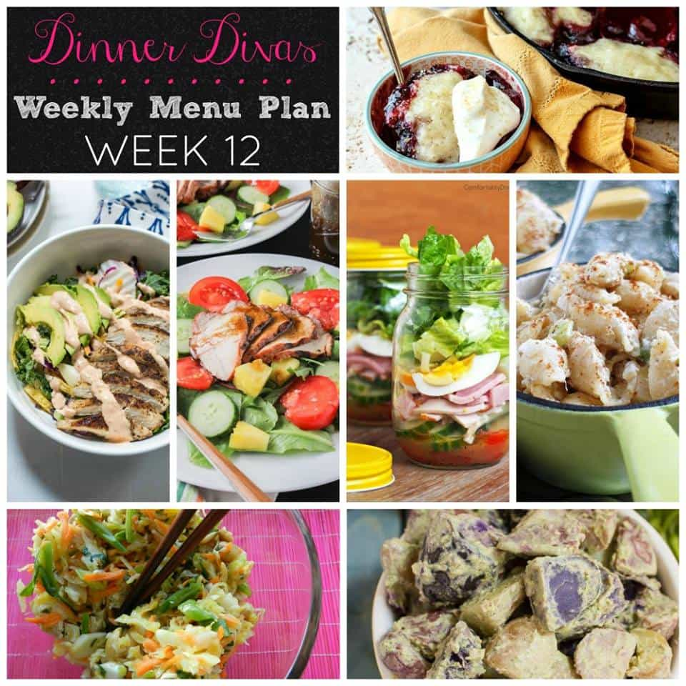 dinner divas weekly meal plan, Week 12. Theme is main dish salads plus 2 extras!