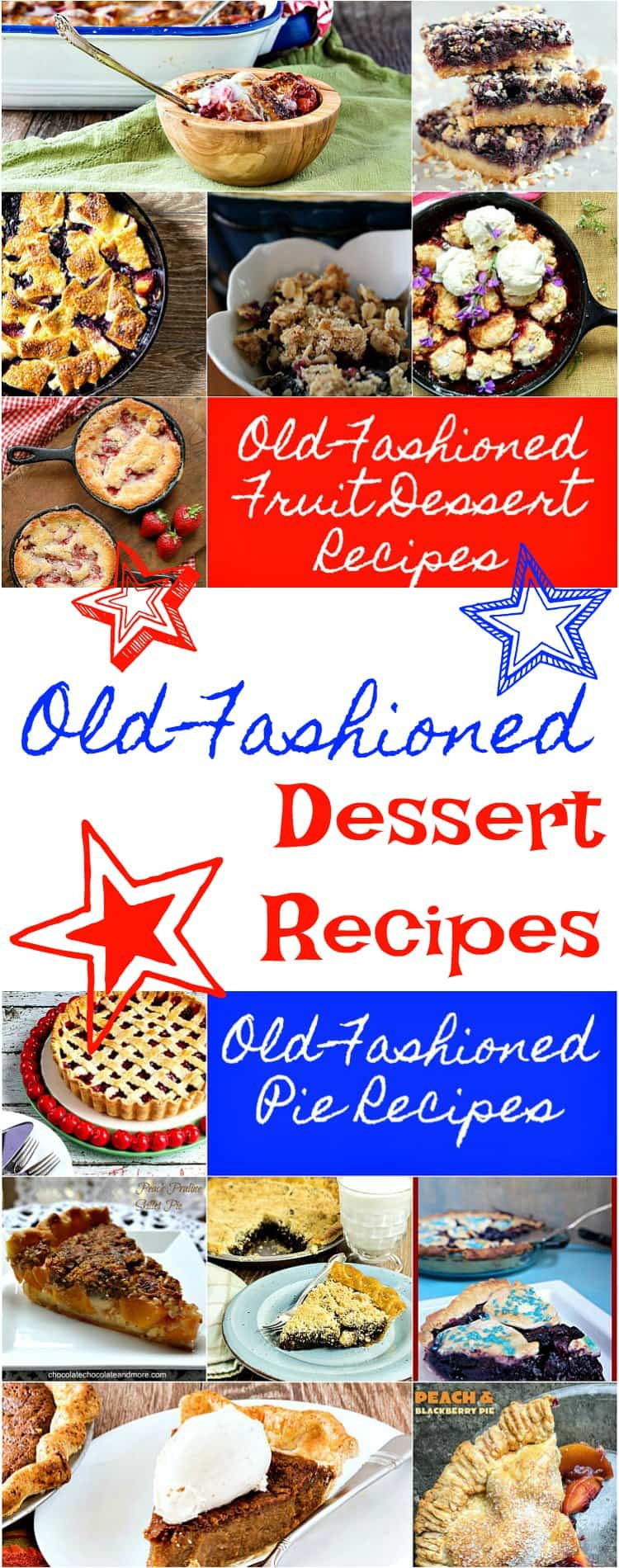 "a collage of photographs of old fashioned desserts. Text reads ""old fashioned fruit dessert recipes, old fashioned pie recipes."""