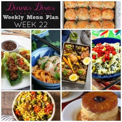 Dinner Divas Weekly Meal Plan, Week 22 | 5 Mains, 2 Sides