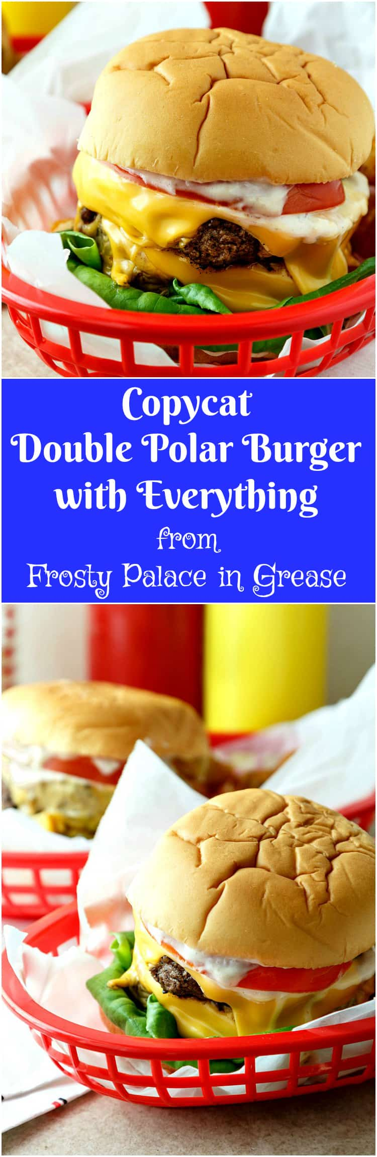 Grab your best girl or guy and make these copycat Double Polar Burgers with Everything. Yes, you too can imagine eating at Frosty Palace with Danny, Sandy, and the gang from Grease!