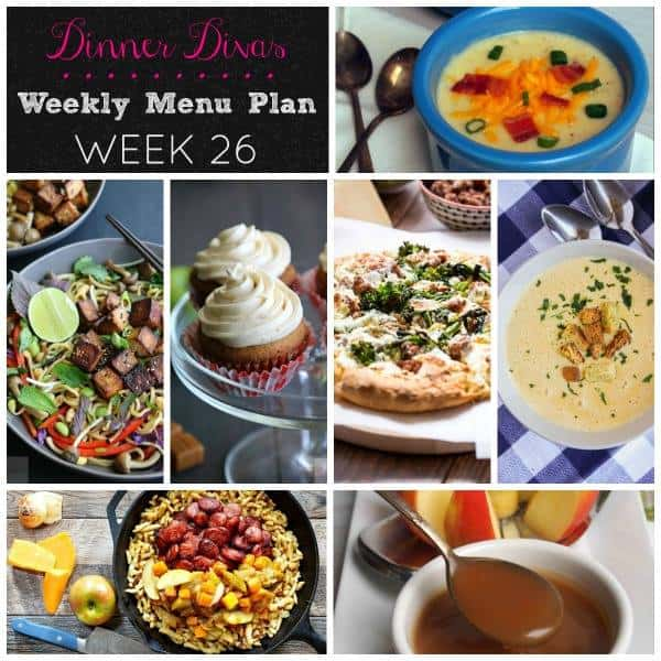 dinner divas weekly meal plan, week 25. 2 soup recipes, an Asian noodle, a creative pizza, a 1-pot sausage, apple and butternut comfort food meal, plus 2 extras. We can't wait for you to check them all out!