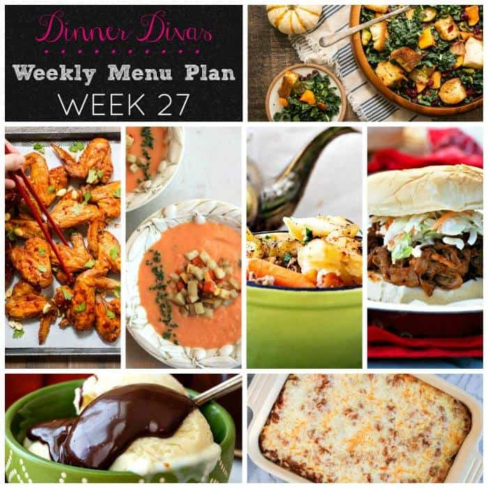 Dinner Divas weekly meal plan, week 27: so much comfort food! Enjoy! | pastrychefonline.com