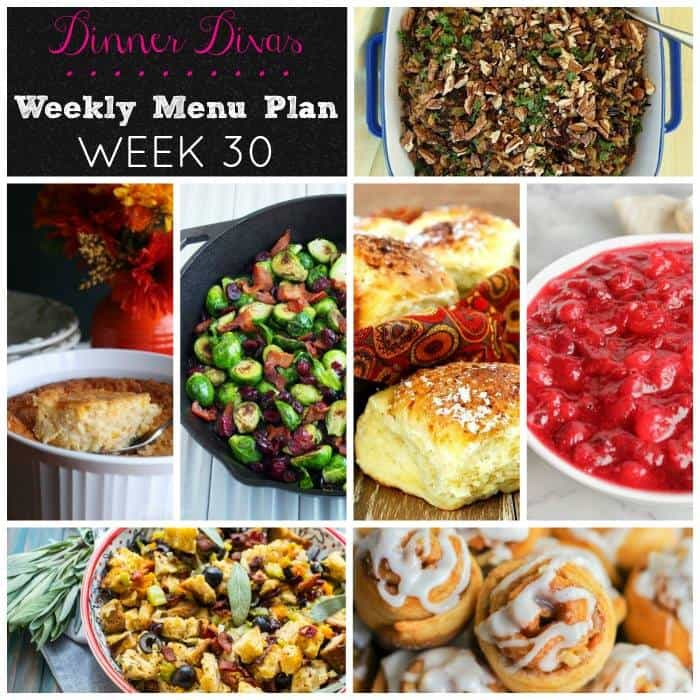 dinner divas weekly meal plan, week 30, features 5 fabulous Thanksgiving side dishes and two extras. Because you can never have too many sides!