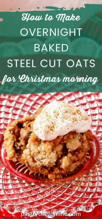 """pin for overnight steel cut oats text reads """"how to make overnight baked steel cut oats for Christmas morning"""""""