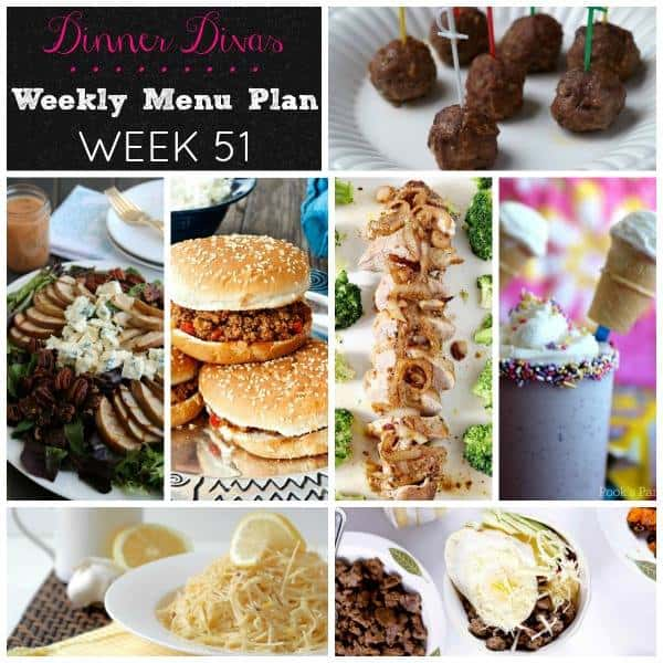 Dinner Divas weekly meal plan post for week 51 features easy to make, delicious recipes that are easy to pull together, even on a busy weeknight. Enjoy!