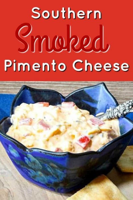 """blue dish of pimento cheese. Text reads Southern Smoked Pimento Cheese"""""""