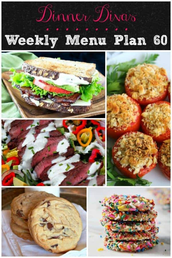 Dinner Divas weekly meal plan for Week 60 includes two sandwiches, a lovely steak salad, stuffed tomatoes, mustard chicken and two kinds of cookies. Enjoy!