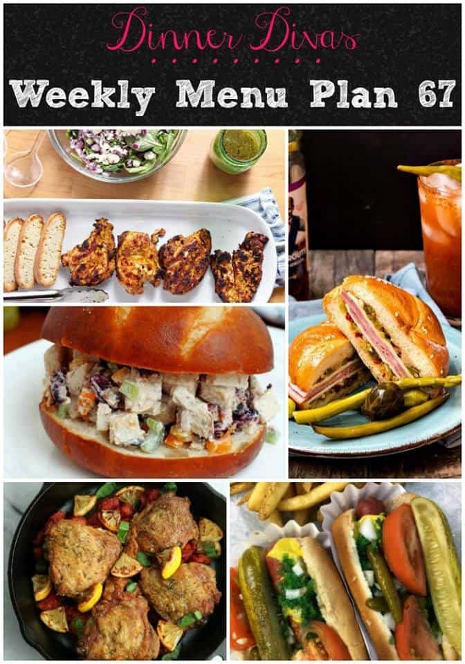 Weekly meal plan for Week 67 from The Dinner Divas. We have sandwiches, low carb chicken dishes, Chicago dawgs and a host of dessert options. Looking for easy weeknight meals for the summer? Look no farther! #mealplan #menuplan | pastrychefonline.com