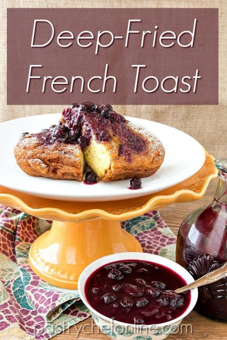 "slice of deep fried french toast on a platter with fruit sauce text reads ""deep fried french toast"""
