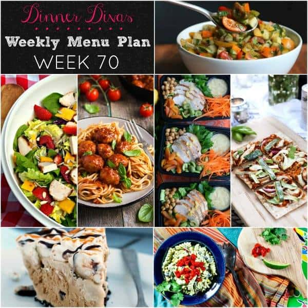 square image collage of the recipes in our weekly meal plan. Text reads Dinner Divas Weekly Menu Plan Week 70