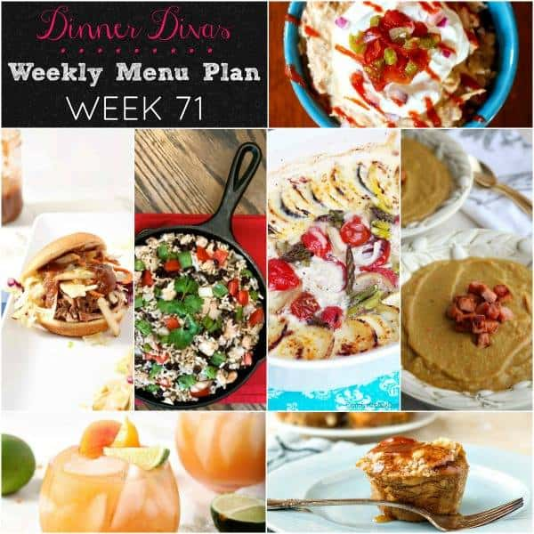 square collage for weekly meal plan post. Text reads Dinner Divas Weekly Menu Plan Week 71