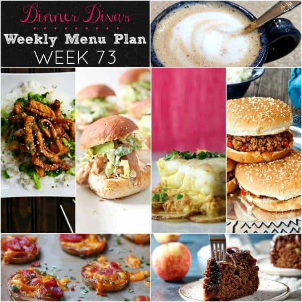 square collage image of the recipes for our weekly meal plan. Text reads: Dinner Divas Weekly Menu Plan Week 73
