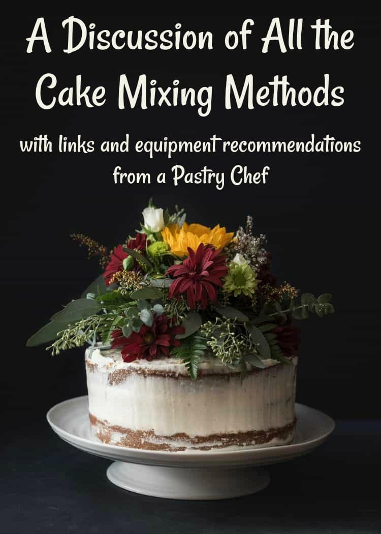 A discussion of all the cake mixing methods with recommendations for equipment as well as tips and tricks. Your one-stop shop for learning about how to mix cake batter as well as muffins, quick breads, pancakes, waffles, biscuits, and more. #baking | pastrychefonline.com