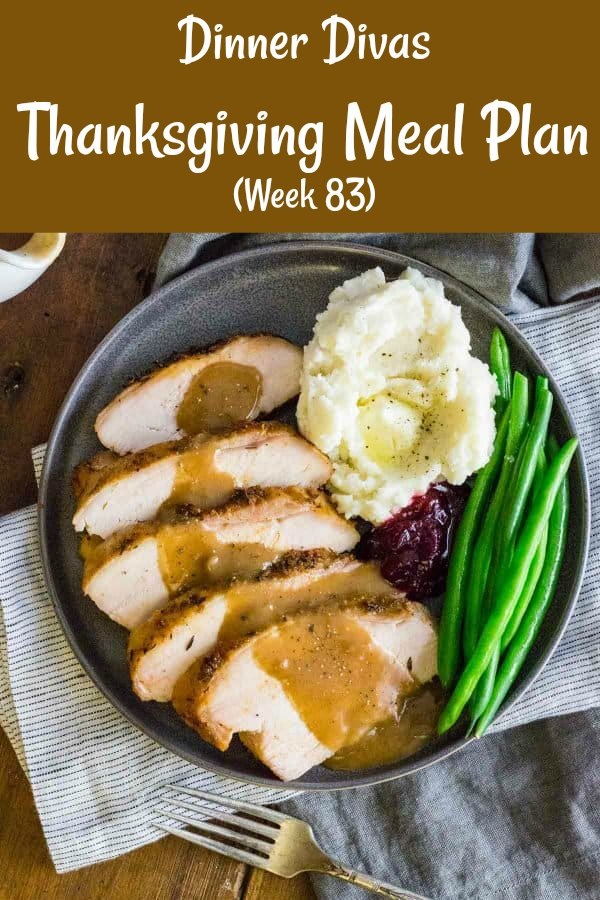 Our weekly meal plan has a Thanksgiving theme this week. Our Thanksgiving menu plan features two ways to cook turkey (gravy included) and a selection of great sides, appetizers, and desserts! #thanksgivingrecipes #thanksgivingmenuplan   pastrychefonline.com