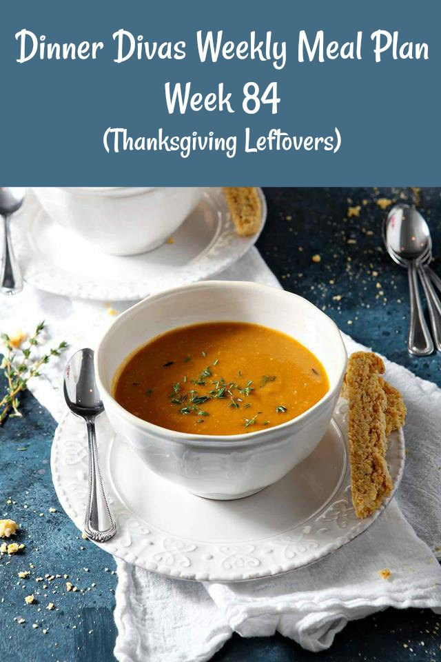 Our Dinner Divas weekly meal plan posts helps out with your menu planning for Thanksgiving leftovers. We have several easy seasonal dishes as well as some creative ways to finish up those leftovers. #menuplan #mealplanning #Thanksgivingleftovers | pastrychefonline.com