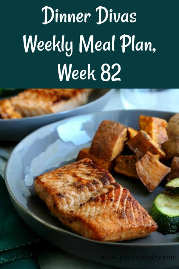 Our weekly meal plan for Week 82 includes this delicious salmon, warming soups, Instant Pot carnitas and more. Don't miss the apple cider Bourbon cocktail, either! #mealplanningmadeeasy