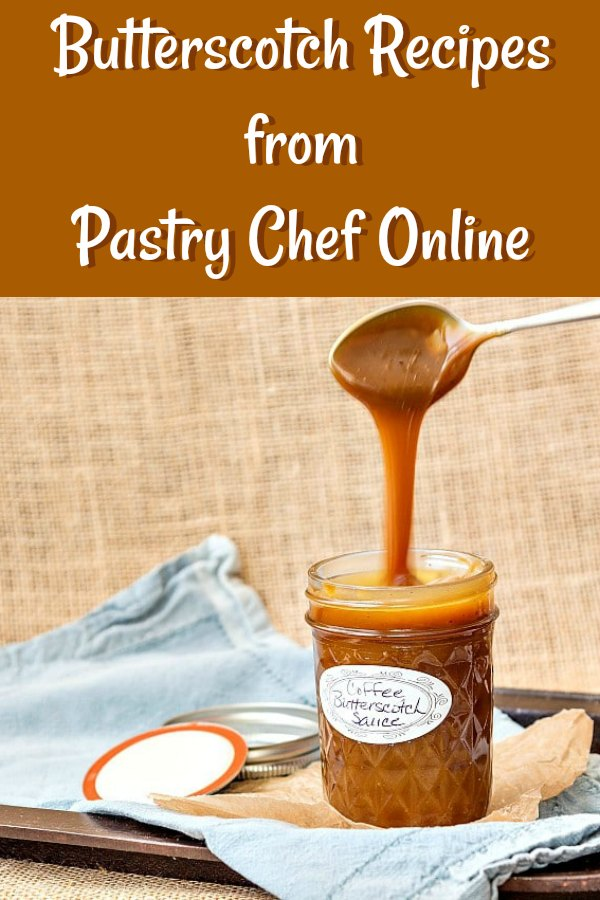 butterscotch recipes lead image of a jar of butterscotch sauce with a spoon dripping butterscotch sauce into it. text reads butterscotch recipes from pastry chef online