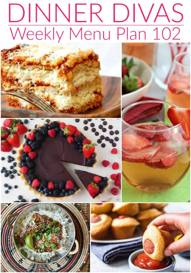 weekly meal plan collage of recipe photos. Text reads Dinner Divas Weekly Menu Plan 102