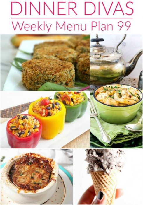 collage of 5 photos of the recipes for our weekly meal plan. Text reads Dinner Divas Weekly Menu Plan 99