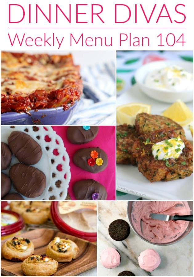 collage of 5 photos of the recipes for our weekly meal plan. Text reads Dinner Divas Weekly Menu Plan 104